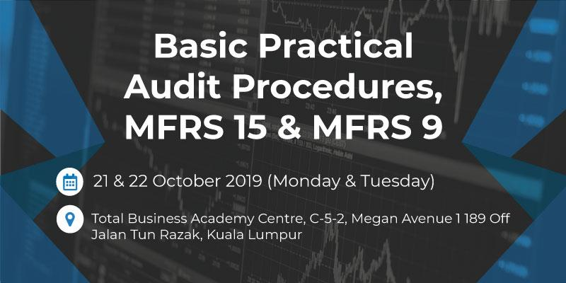 Basic Practical Audit Procedures, MFRS 15 & MFRS 9